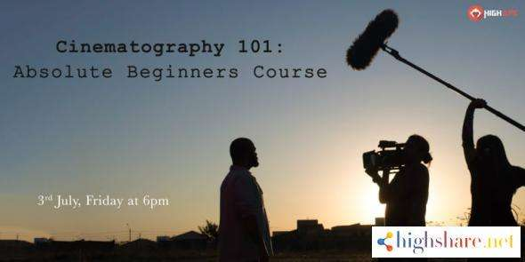 cinematography 101 absolute beginners course 600d03493018f - Cinematography 101: Absolute beginners course