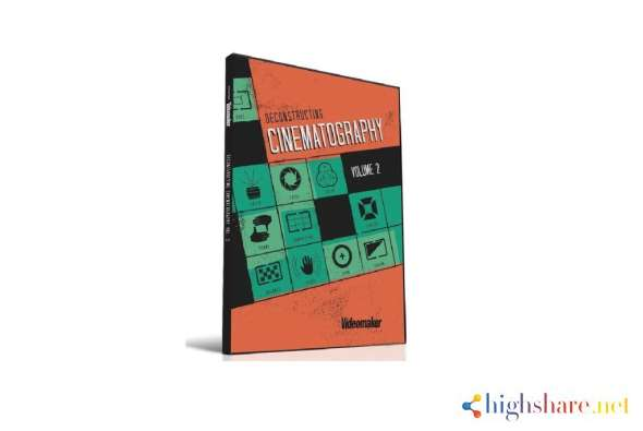 deconstructing cinematography volume 2 videomaker 600d028655c19 - Deconstructing Cinematography Volume 2 - Videomaker